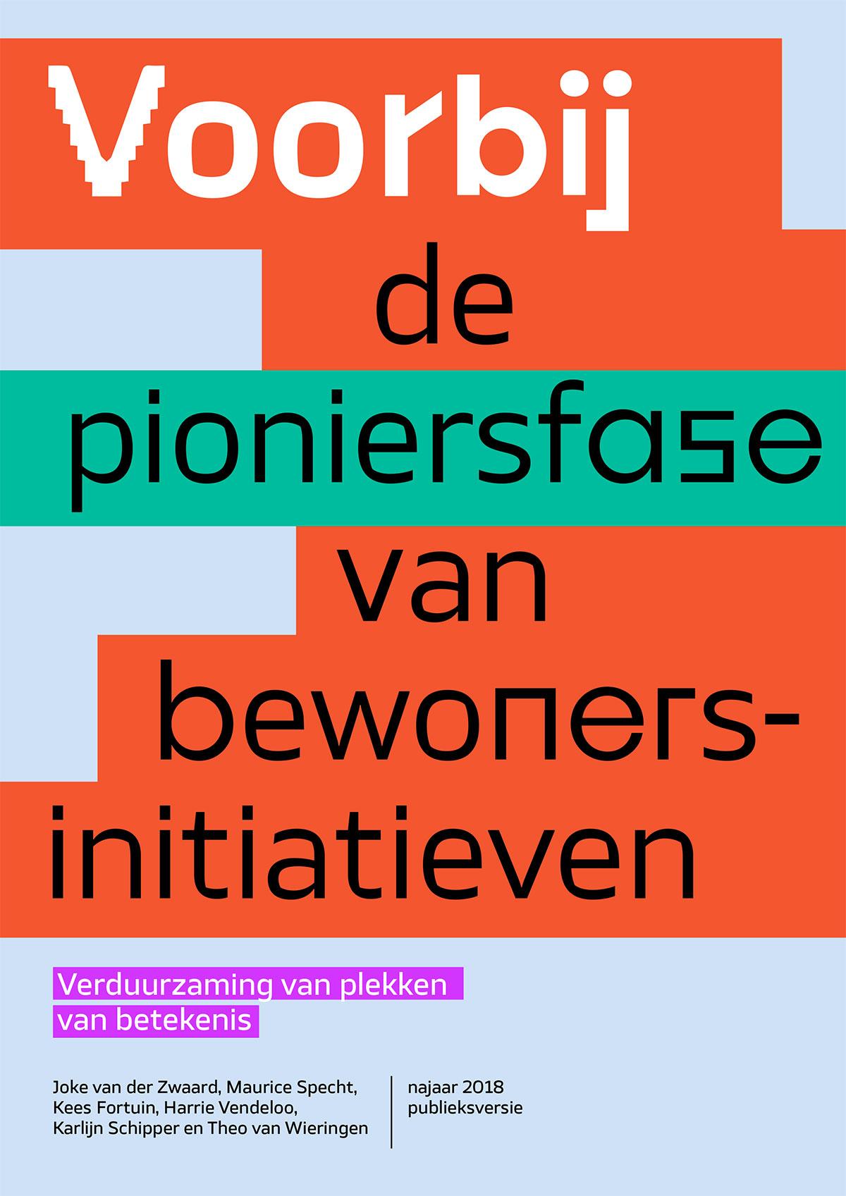 Onderzoeksrapport. Voorbij de pioniersfase van bewonersiniatieven - Verduurzaming van plekken van betekenis