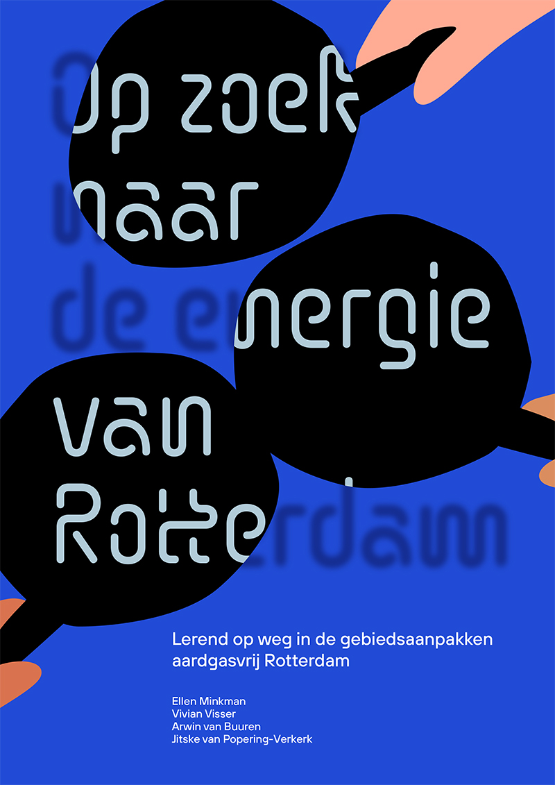 Onderzoeksrapport. Op weg naar de energie van Rotterdam.